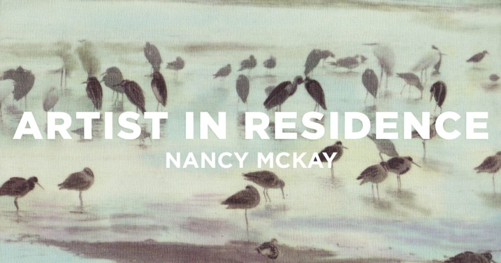 Nancy McKay Artist in Residence