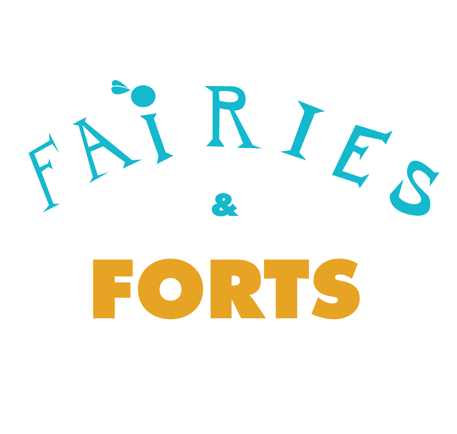 Fairies and Forts