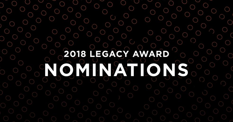 2018 Legacy Award Nominees