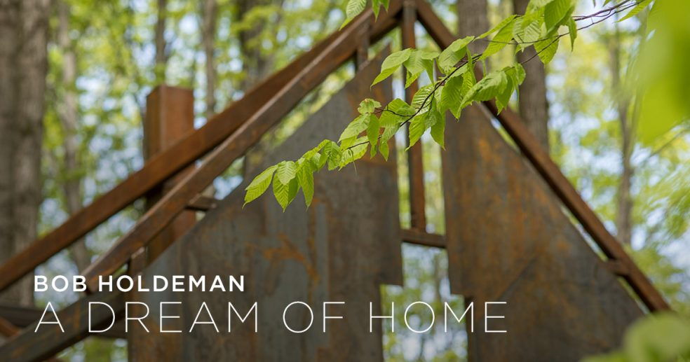 A Dream of Home by Bob Holdeman